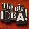 How to Create a Big Idea