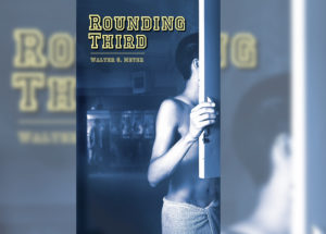 "Walter Meyers Tells How He Promoted His Bestselling Book ""Rounding Third"""